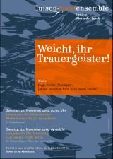 Programm November 2013: Weicht, ihr Trauergeister